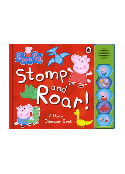 Peppa Pig:Stomp and Roar! 粉紅豬小妹:恐龍聲音書