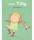 Hello Tilly:A Tilly and Friends Book 小女孩莉莉(大開本)圖片